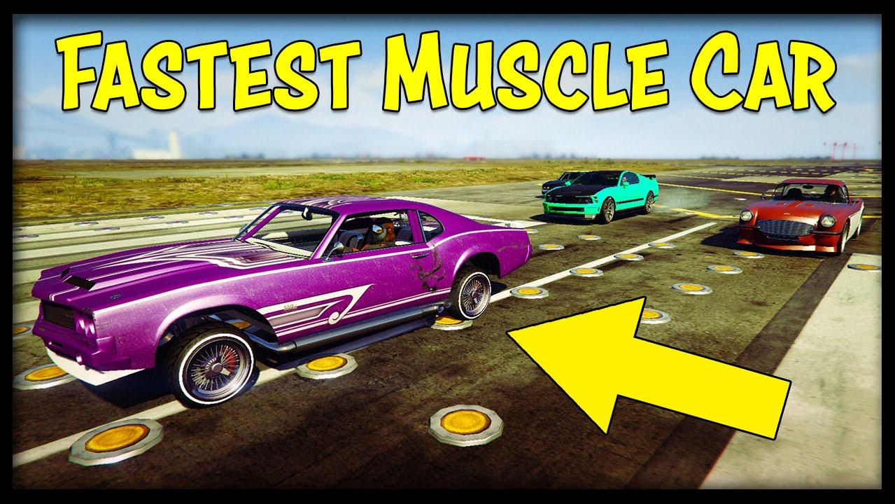 Gta Online Fastest Muscle Car