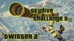 GTAV-Stunt-Race-Skydive-Challenge-5-Twister-2-Advanced-Tube-Run